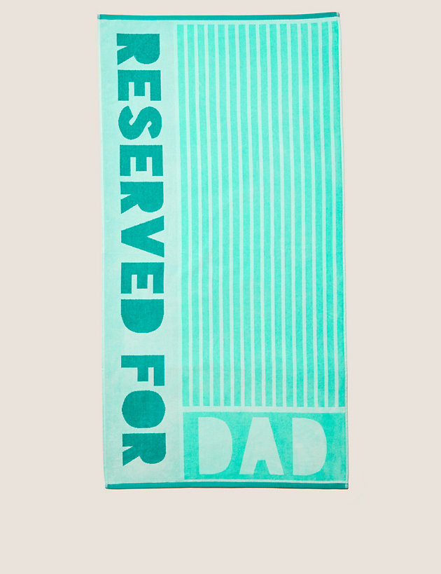 Pure Cotton Reserved For Dad Beach Towel